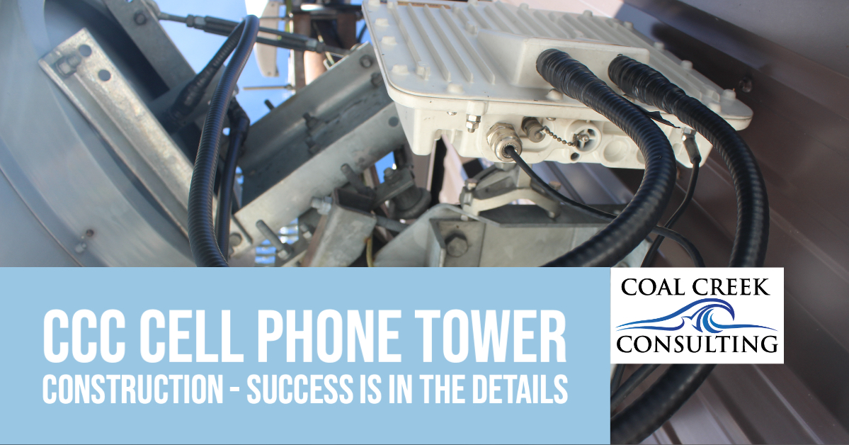 CCC Cell Phone Tower Construction - Success is in the Details