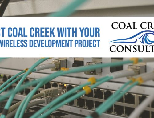 Trust Coal Creek with Your Next Wireless Development Project